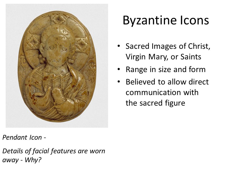 Byzantine Icons Sacred Images of Christ, Virgin Mary, or Saints