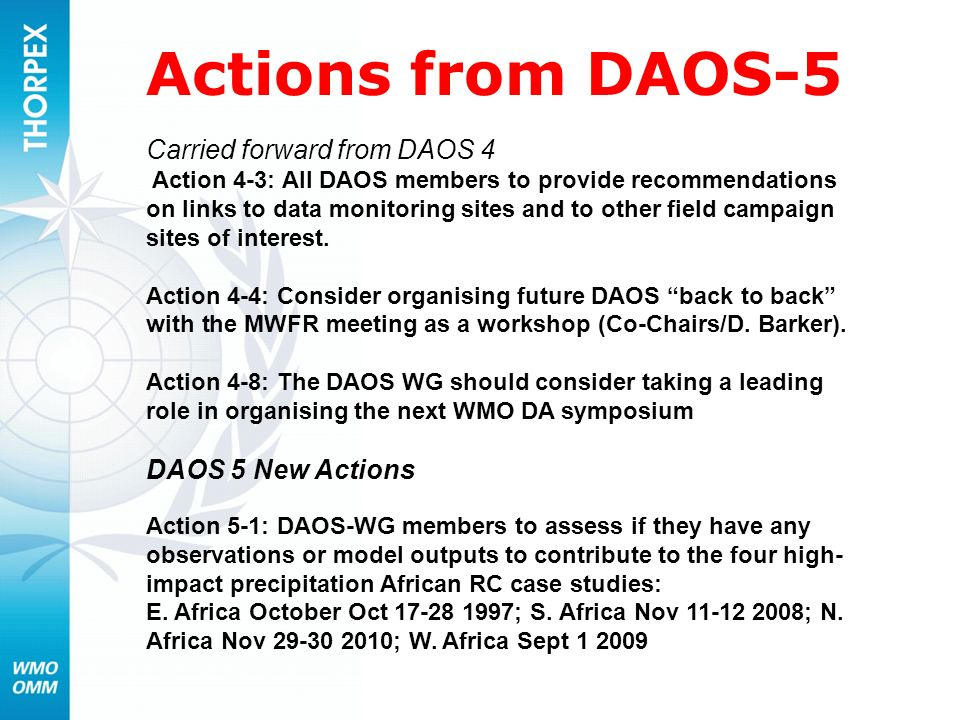 Actions from DAOS-5 Carried forward from DAOS 4 DAOS 5 New Actions