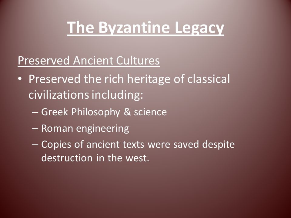 The Byzantine Legacy Preserved Ancient Cultures
