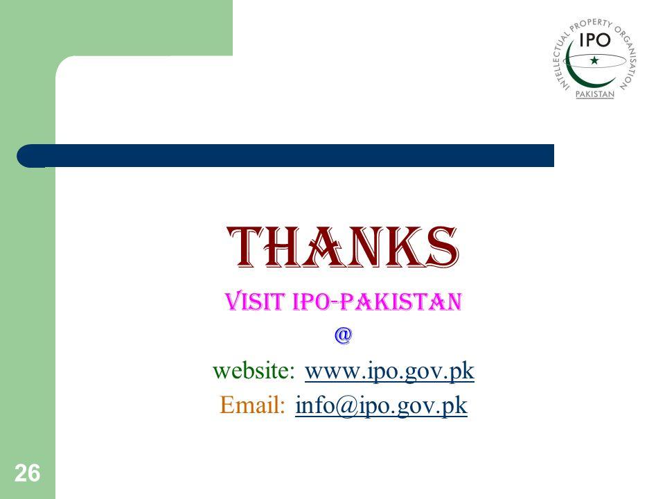 Thanks visit IPO-Pakistan @ website: www.ipo.gov.pk