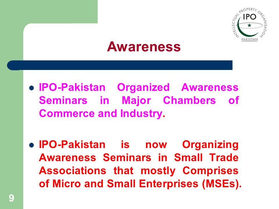 Awareness IPO-Pakistan Organized Awareness Seminars in Major Chambers of Commerce and Industry.