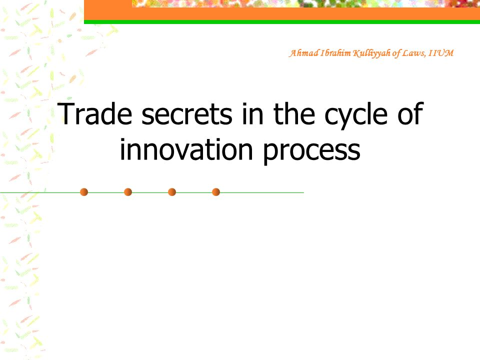 Trade secrets in the cycle of innovation process