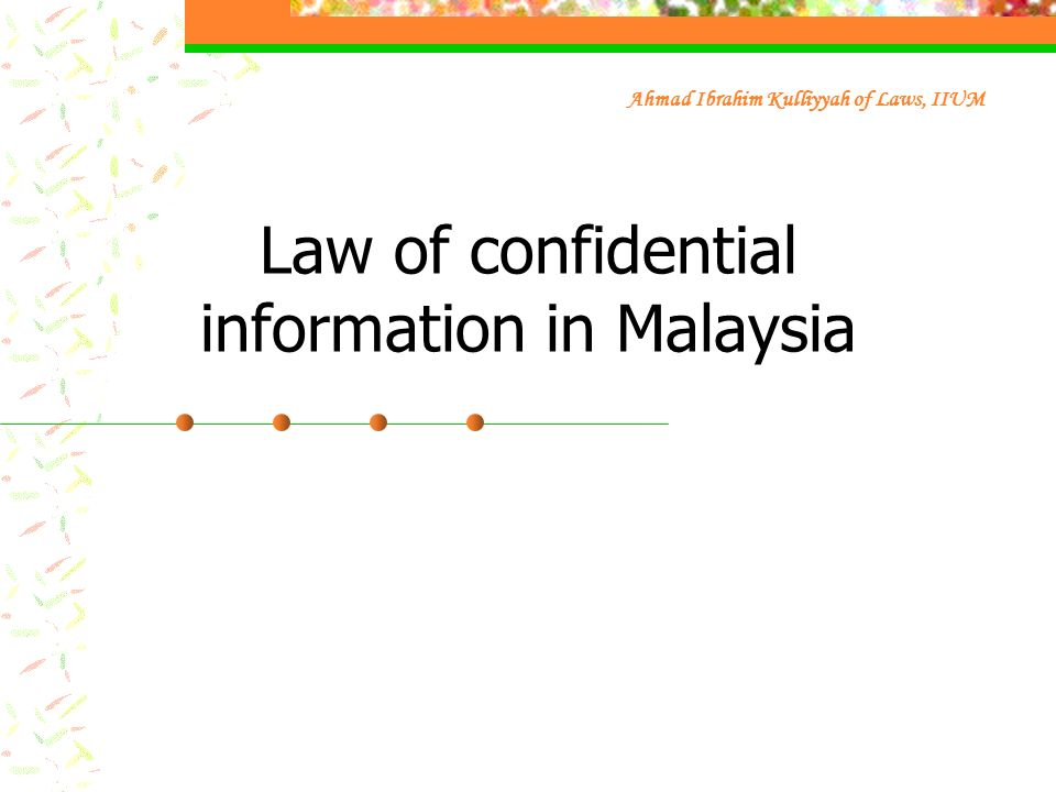 Law of confidential information in Malaysia