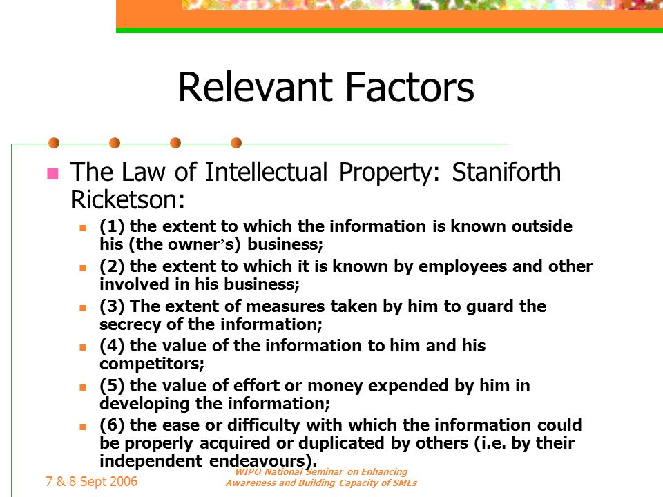 Relevant Factors The Law of Intellectual Property: Staniforth Ricketson: