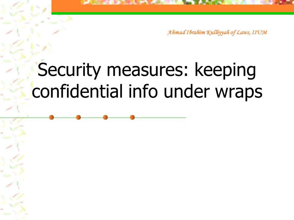 Security measures: keeping confidential info under wraps