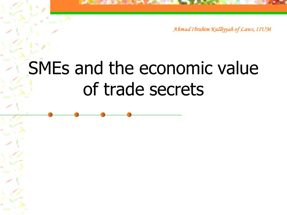 SMEs and the economic value of trade secrets
