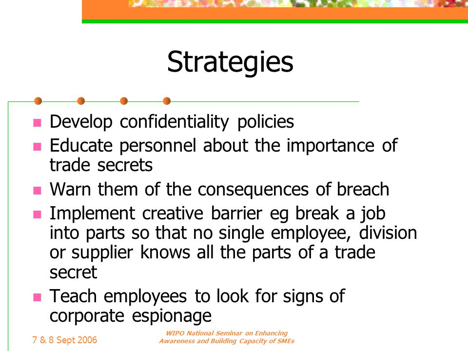 Strategies Develop confidentiality policies