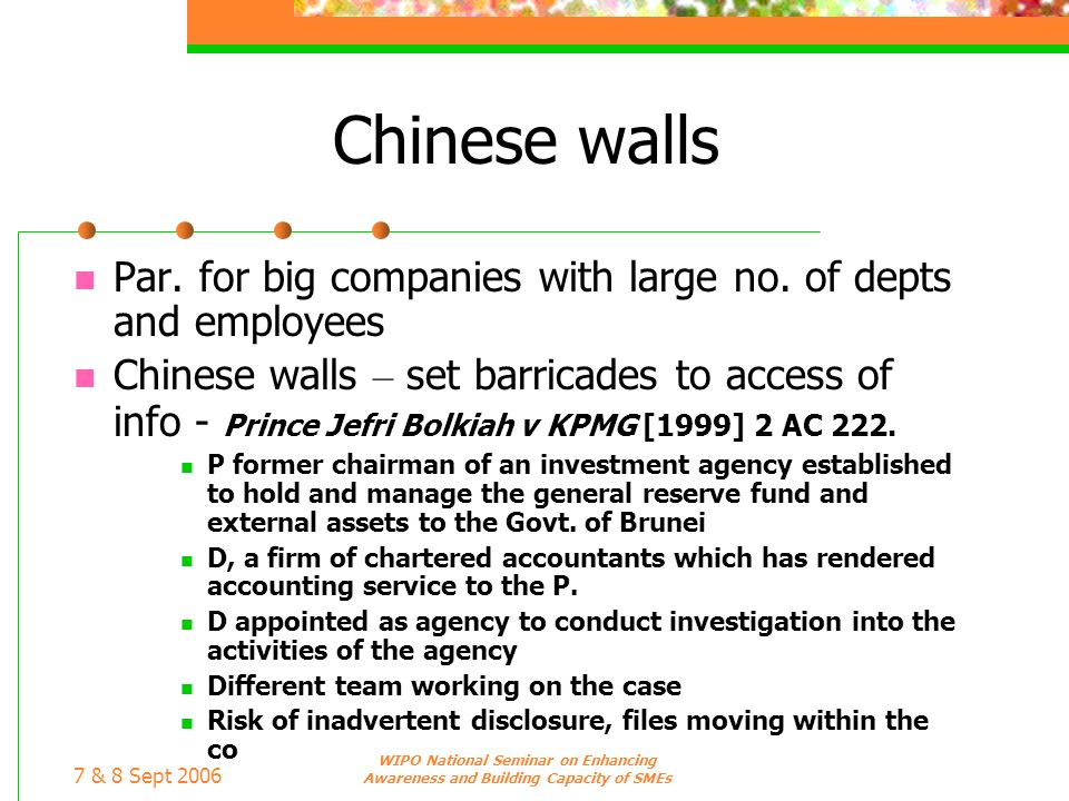 Chinese walls Par. for big companies with large no. of depts and employees.