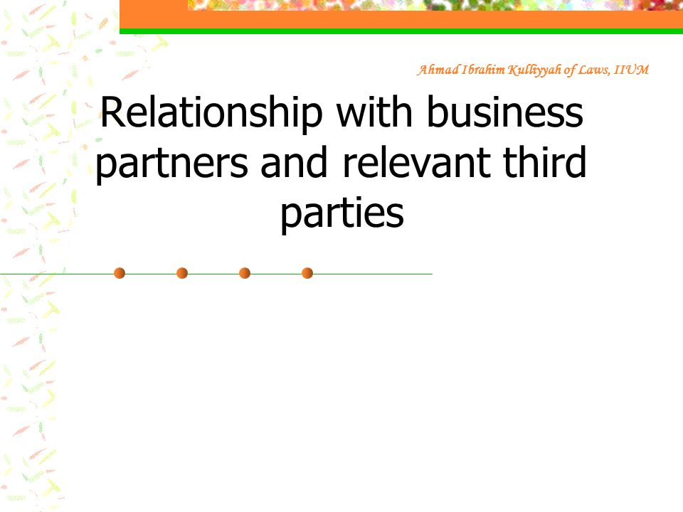 Relationship with business partners and relevant third parties