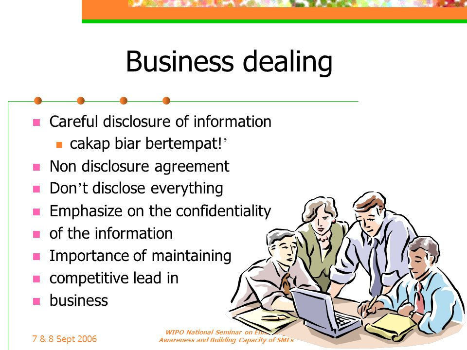 Business dealing Careful disclosure of information