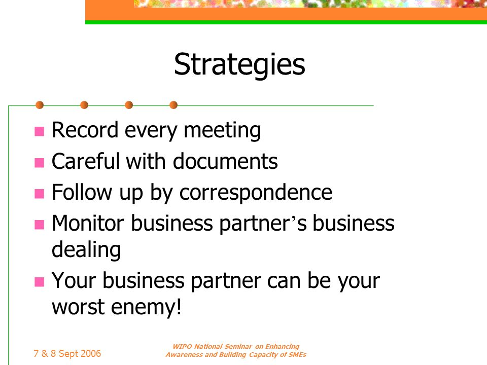 Strategies Record every meeting Careful with documents