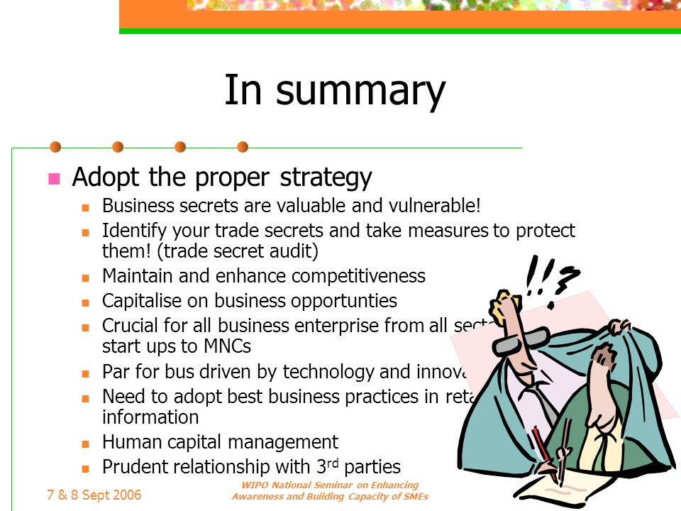 In summary Adopt the proper strategy