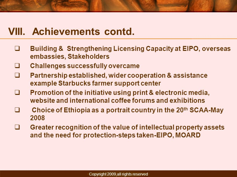 VIII. Achievements contd.