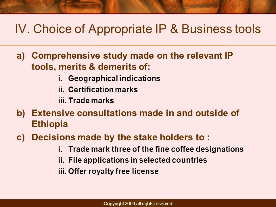 IV. Choice of Appropriate IP & Business tools