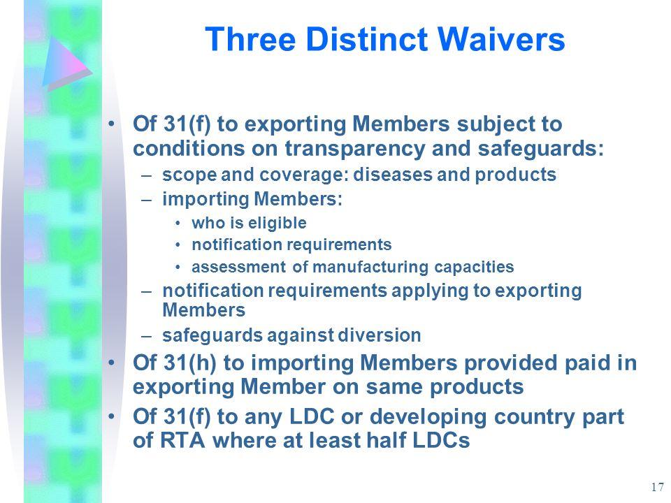 Three Distinct Waivers