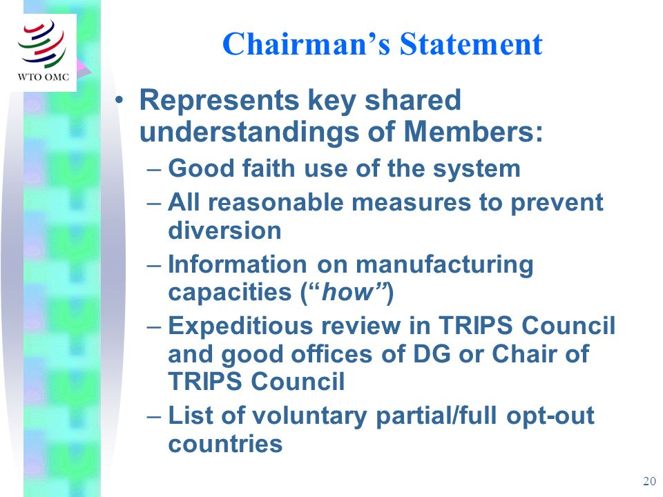 Chairman's Statement Represents key shared understandings of Members: