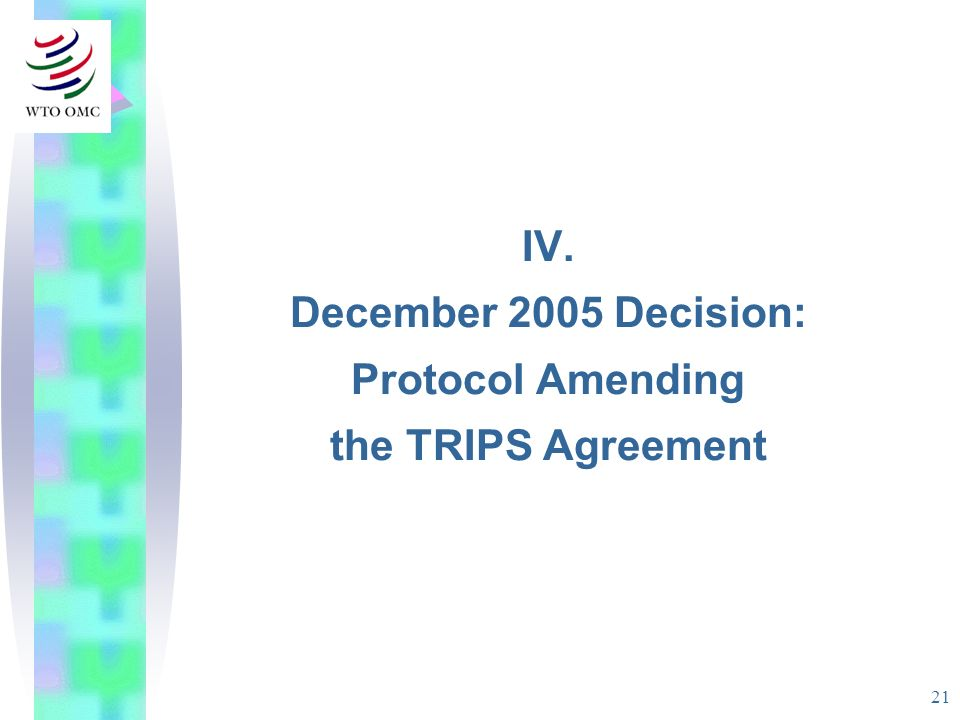 IV. December 2005 Decision: Protocol Amending the TRIPS Agreement