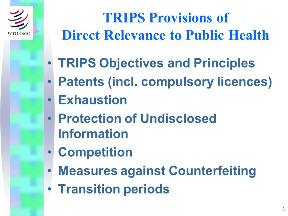 TRIPS Provisions of Direct Relevance to Public Health