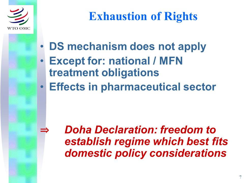 Exhaustion of Rights DS mechanism does not apply