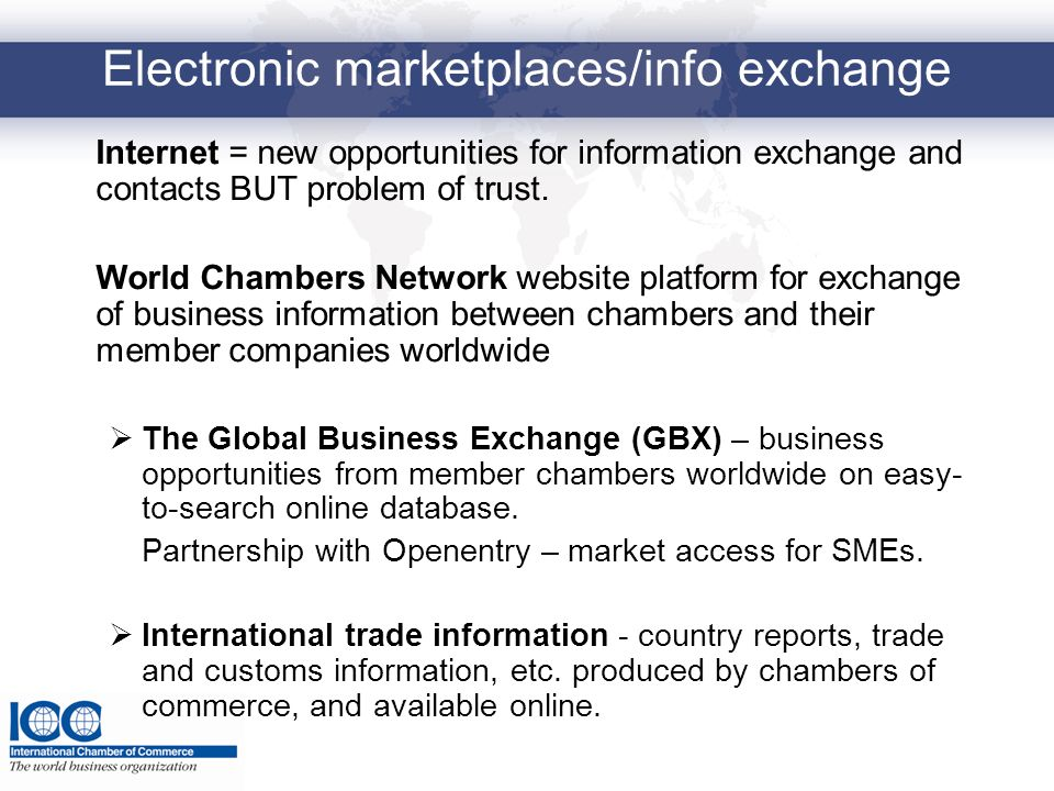 Electronic marketplaces/info exchange