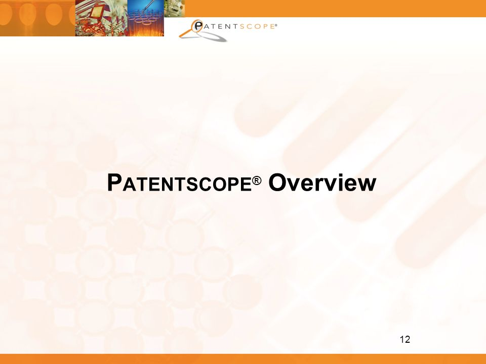 PATENTSCOPE® Overview