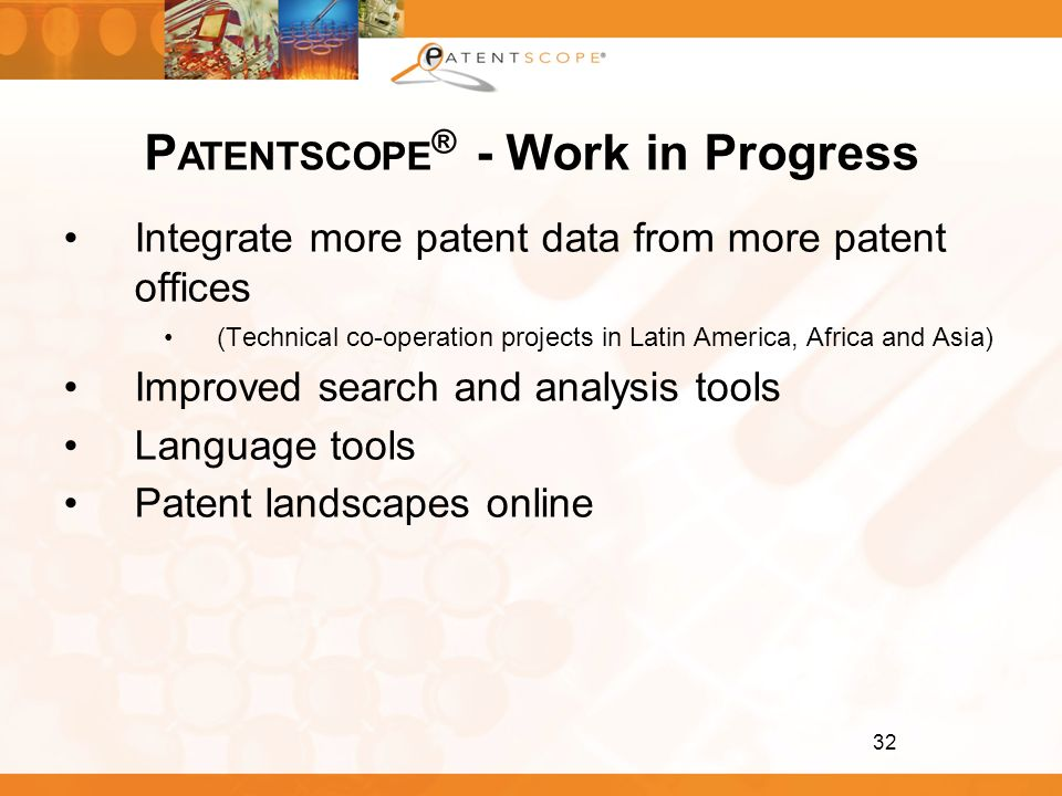 PATENTSCOPE® - Work in Progress