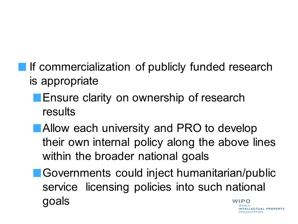 If commercialization of publicly funded research is appropriate