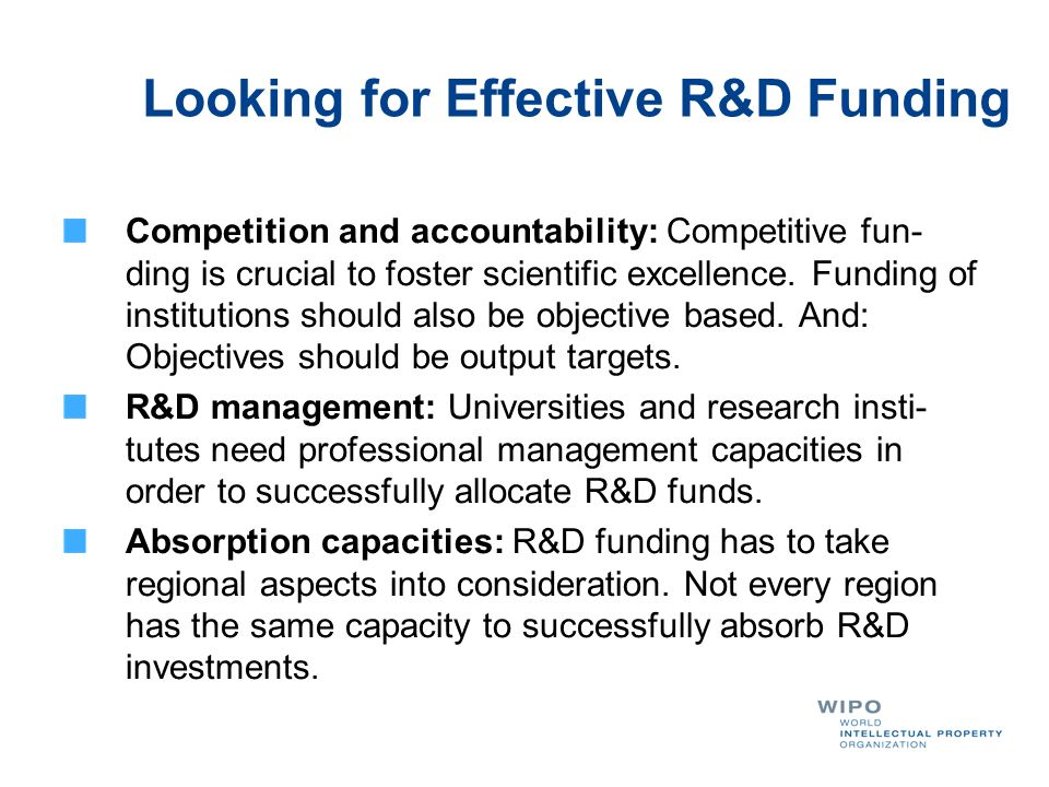 Looking for Effective R&D Funding