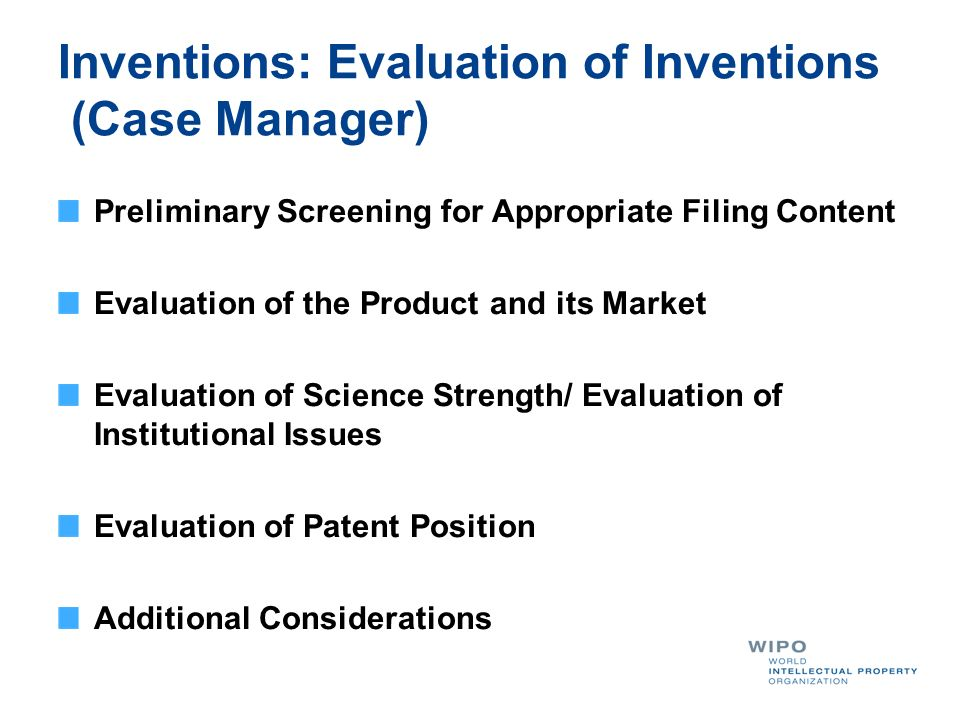 Inventions: Evaluation of Inventions (Case Manager)