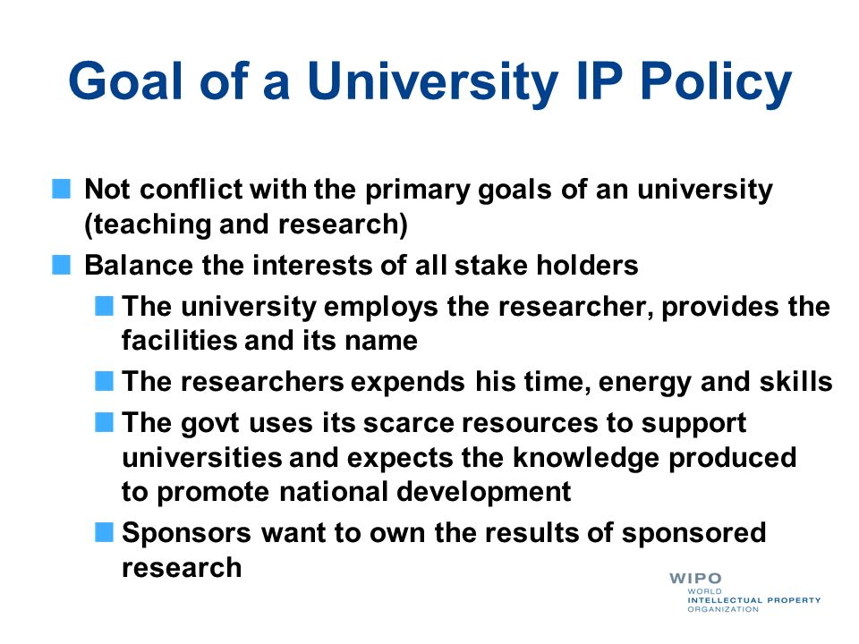Goal of a University IP Policy