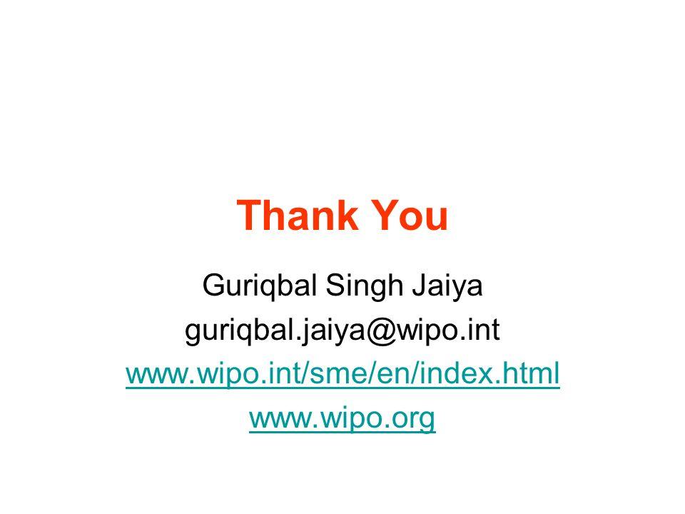 Thank You Guriqbal Singh Jaiya guriqbal.jaiya@wipo.int