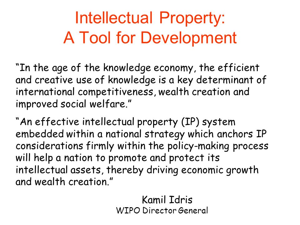 Intellectual Property: A Tool for Development