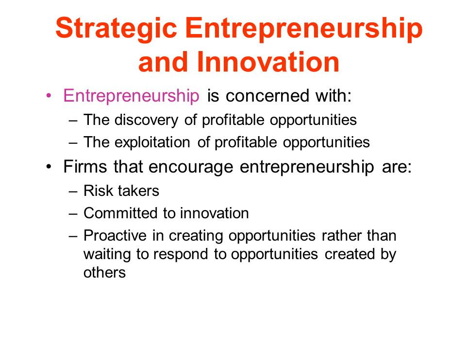 Strategic Entrepreneurship and Innovation