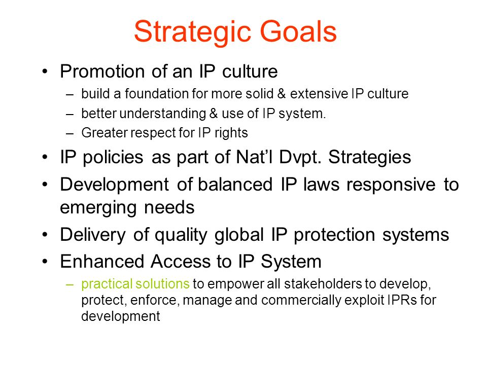 Strategic Goals Promotion of an IP culture