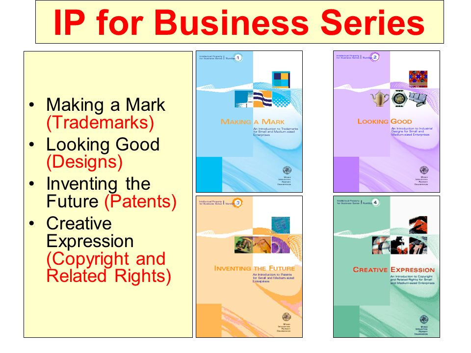 IP for Business Series Making a Mark (Trademarks)