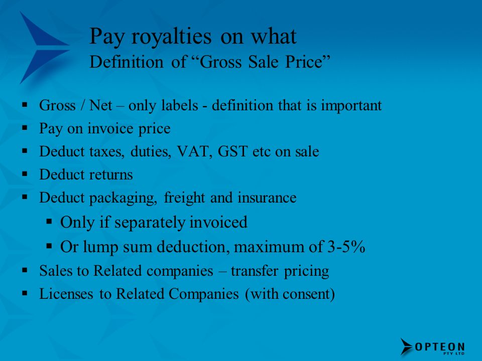 Pay royalties on what Definition of Gross Sale Price