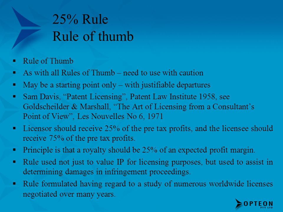 25% Rule Rule of thumb Rule of Thumb