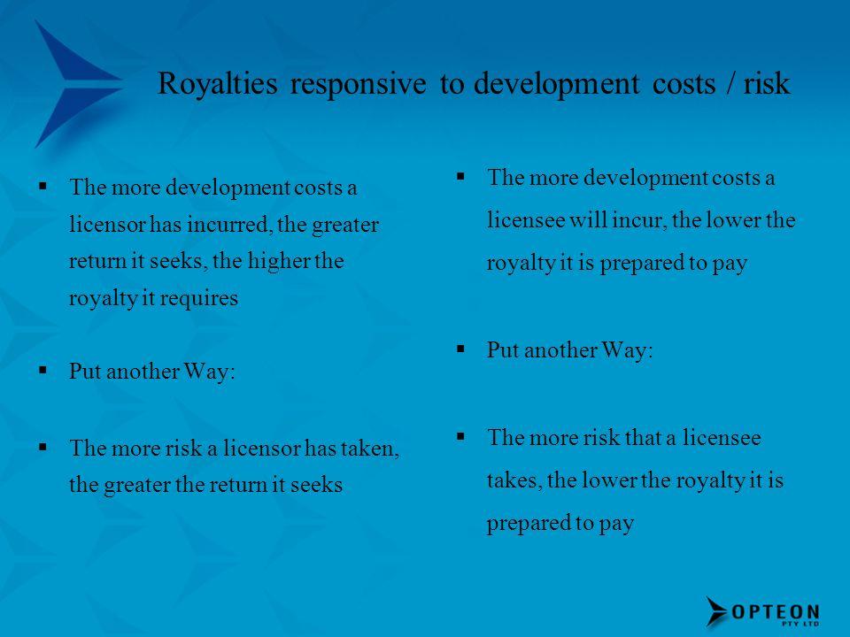 Royalties responsive to development costs / risk