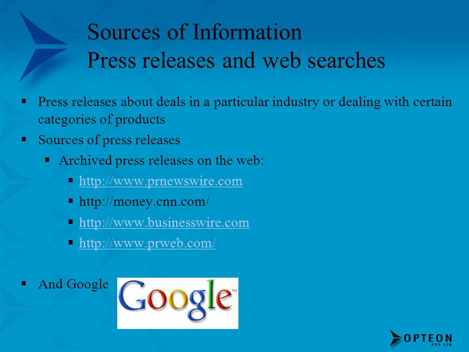 Sources of Information Press releases and web searches