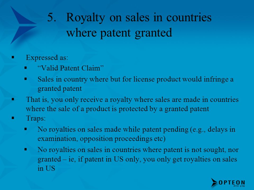 Royalty on sales in countries where patent granted