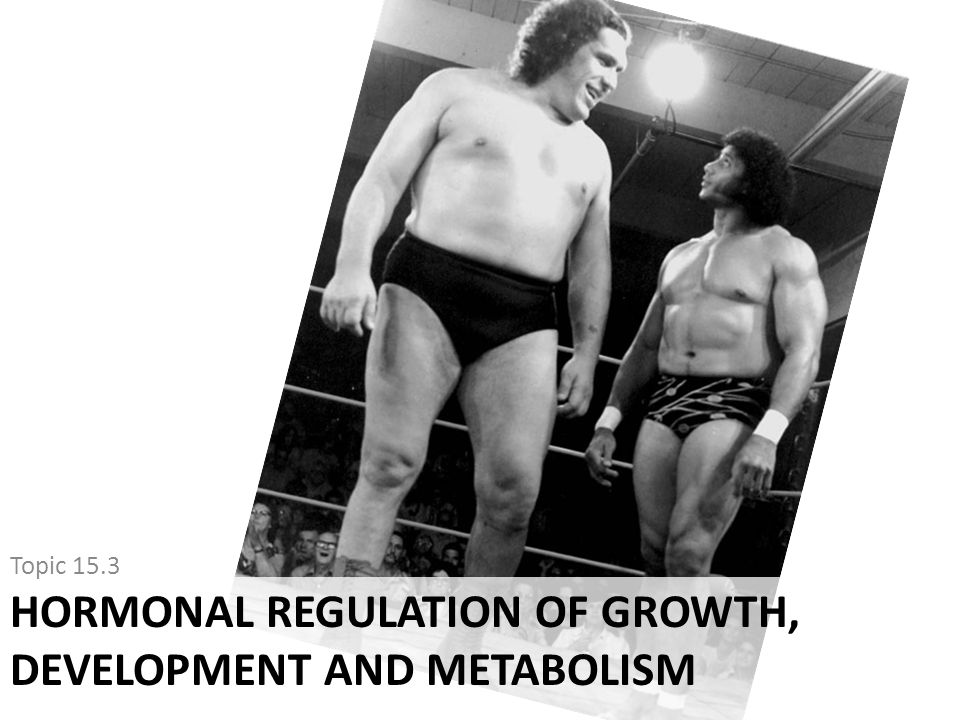 Hormonal Regulation of Growth, Development and Metabolism