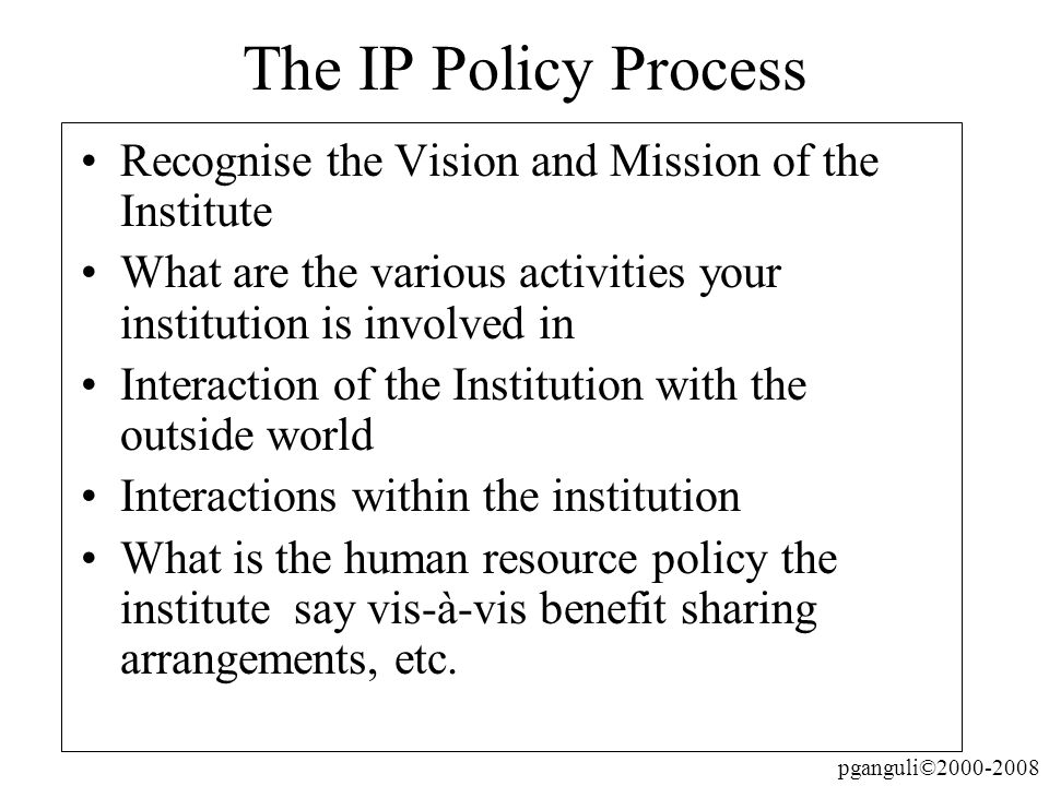 The IP Policy ProcessRecognise the Vision and Mission of the Institute. What are the various activities your institution is involved in.