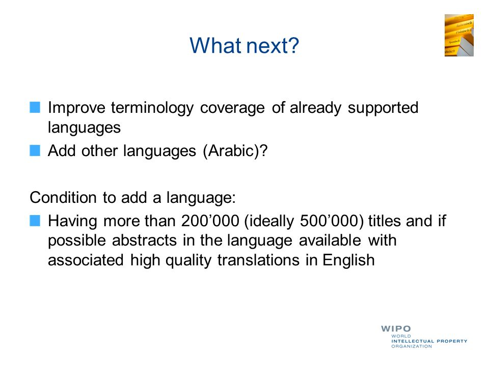 What next Improve terminology coverage of already supported languages