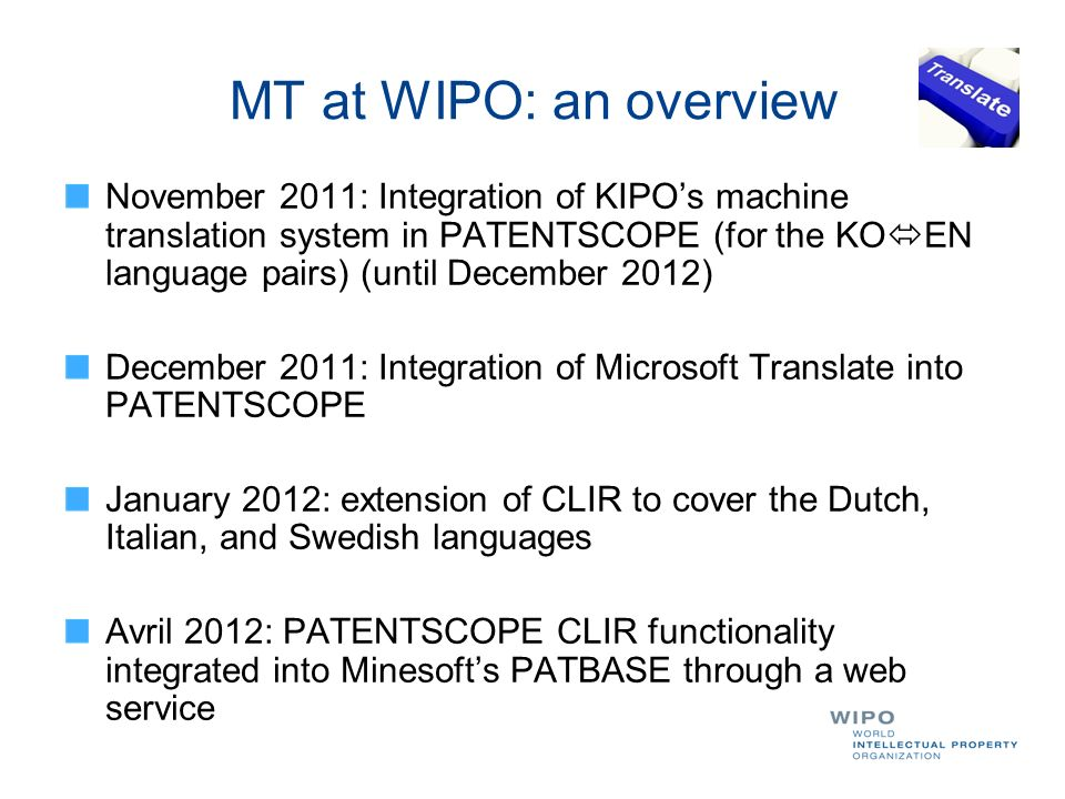 MT at WIPO: an overview