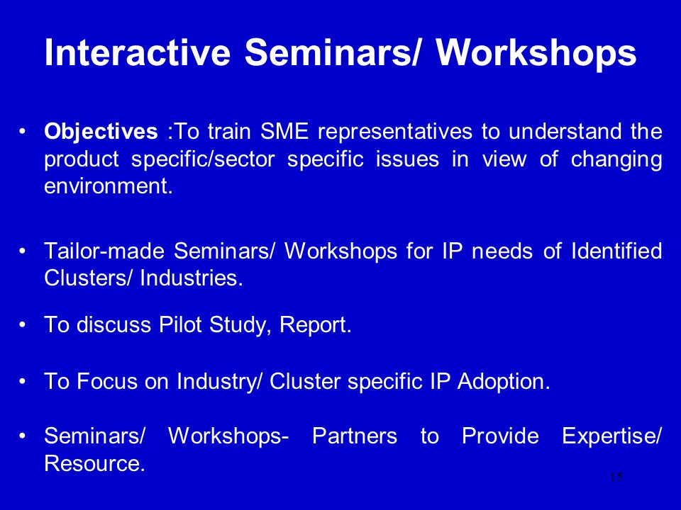 Interactive Seminars/ Workshops
