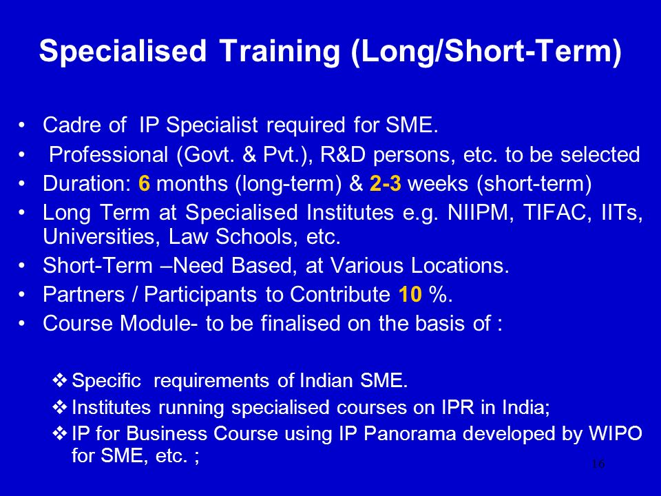 Specialised Training (Long/Short-Term)