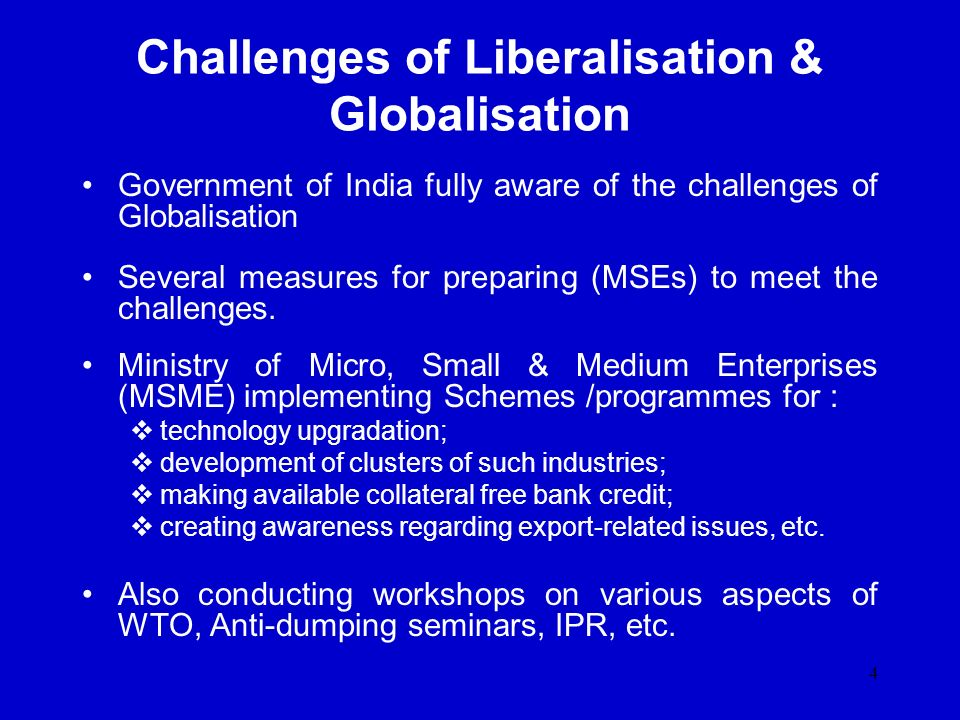 Challenges of Liberalisation & Globalisation