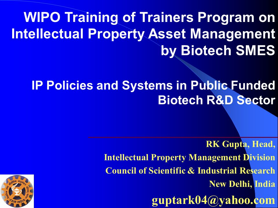 WIPO Training of Trainers Program on Intellectual Property Asset Management by Biotech SMES
