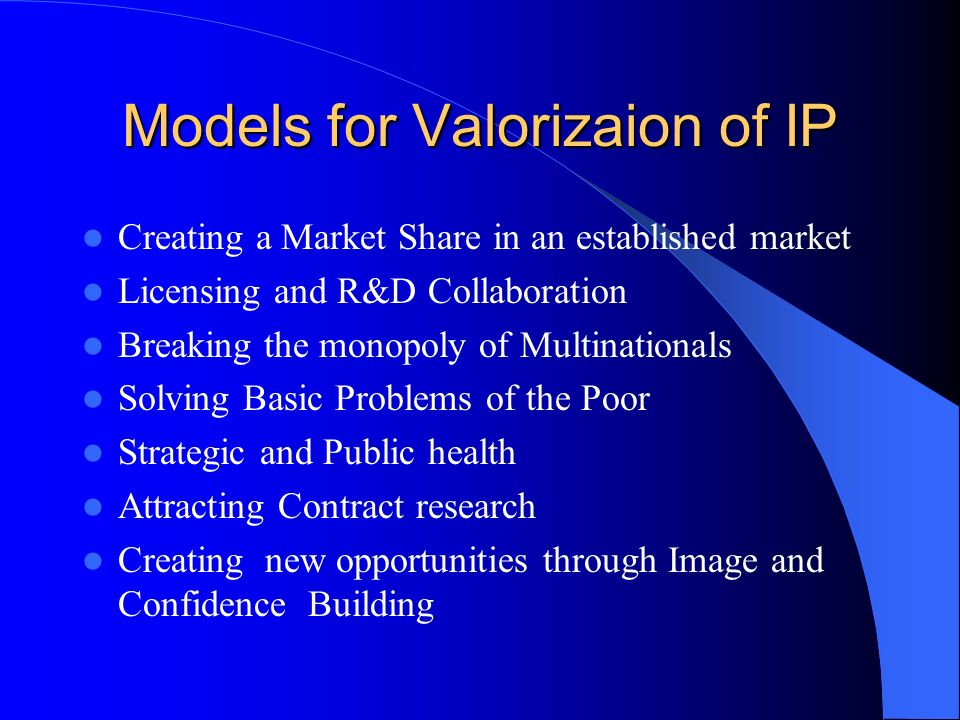 Models for Valorizaion of IP