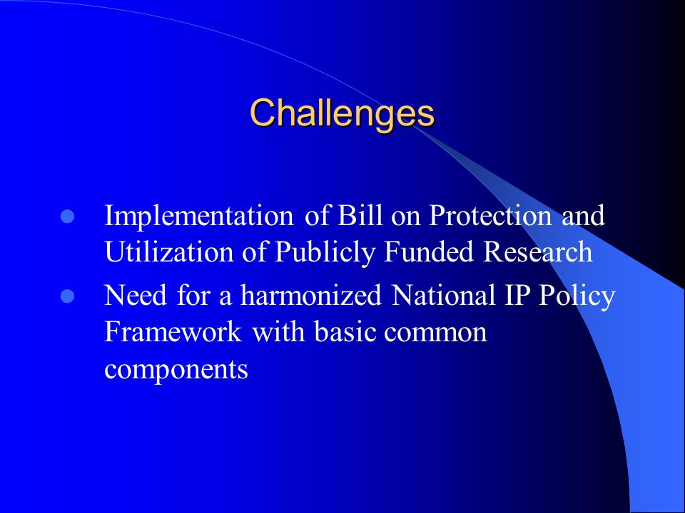 Challenges Implementation of Bill on Protection and Utilization of Publicly Funded Research.